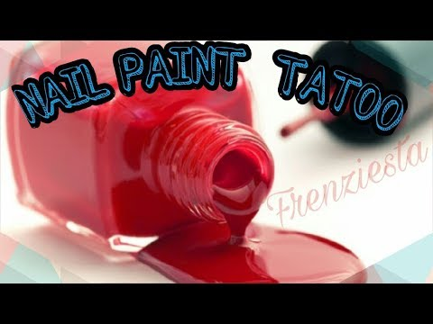 How to make temporary Tattoo with Nail Paint || Colorful Tattoo for party || Frenziesta
