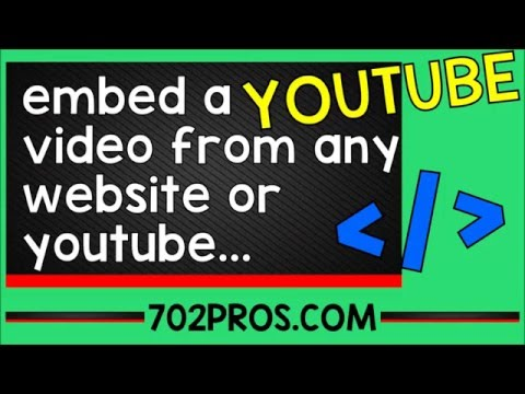 Embed a YouTube video from any website or Embed a YouTube video from YouTube and put on your website