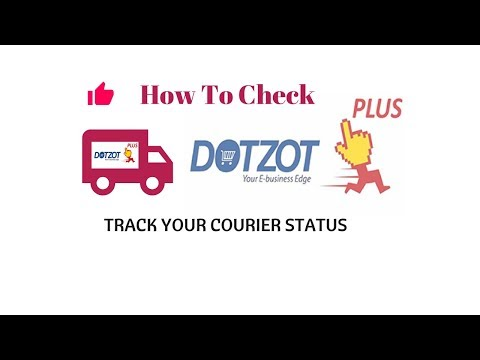 How To Check Dotzot Courier Status Track Online
