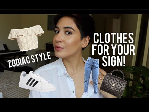 AESTHETIC FOR YOUR ZODIAC SIGN - CLOTHING/STYLE