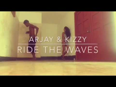 Arjay and kizzy  Ride the waves
