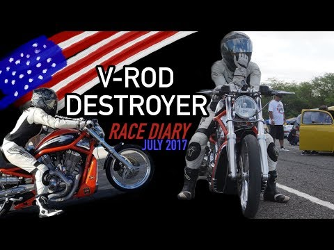 V-Rod Destroyer Race Diary: July 2017 | marsupioll