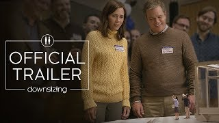 Downsizing 2017 Official Trailer Paramount Pictures