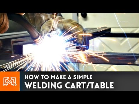 Welding Cart & Table // How-To