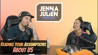 Podcast #225 - Reading Your Assumptions About Us