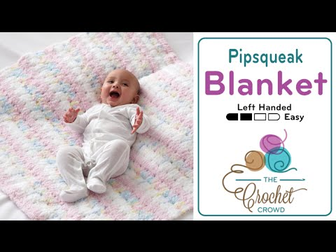 How to Crochet A Baby Blanket for Beginners: Easy Left Handed