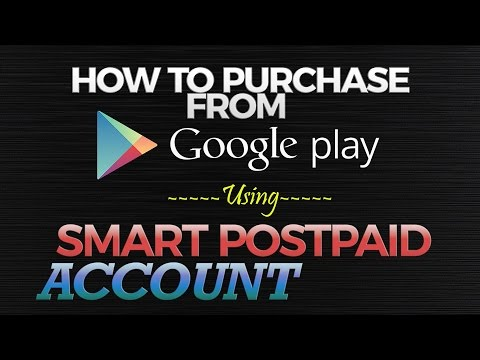 How to Buy Apps on Google Play Store Using Smart Postpaid Account
