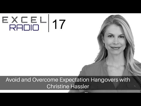 Episode 17: Avoid and Overcome Expectation Hangovers with Christine Hassler