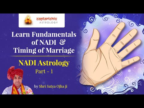 Learn NADI Astrology | Fundamentals of NADI & Timing of Marriage | Part - 1