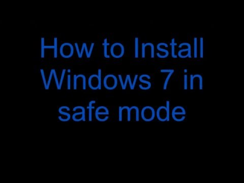 Insatll Windows 7 in safe mode