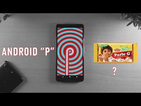 Android P- Everything New that you need to know.