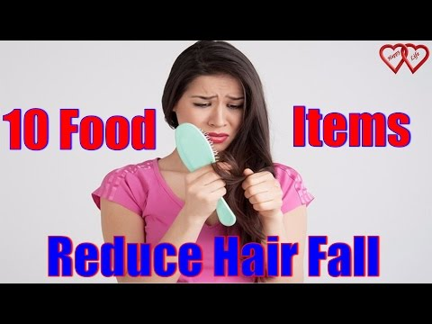 10 Food Items which Reduce Hair Fall