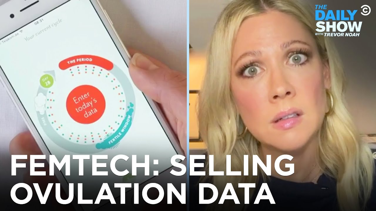 Femtech: Empowering Women's Health or Selling Period Data?   The Daily Show