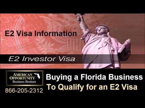 Information on Buying an E2 Visa Business in Florida