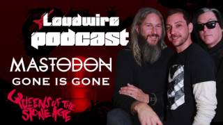Loudwire Podcast #14 - Mastodon