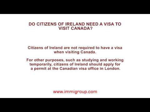 Do citizens of Ireland need a visa to visit Canada?