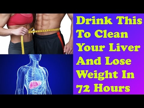 Drink This To Clean Your Liver And Lose Weight In 72 Hours | Health Tips For All