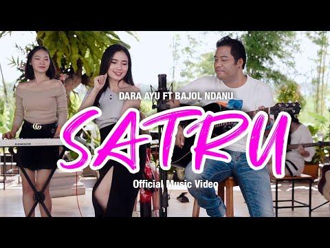 Download Lagu Dara Ayu Satru ft. Bajol Ndanu Mp3