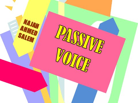 The Passive Voice in English: Common uses, main features, and different forms.