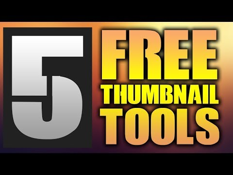 5 Ways To Make A Thumbnail For FREE In 2017!