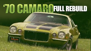 FULL BUILD: Restoring a '70 Chevy Camaro RS/SS