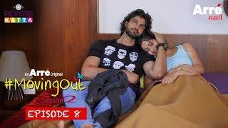 #MovingOut Season 2 Episode 8 - Marasim | An Arre Marathi Original Web Series