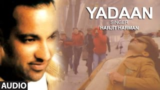 Harjit Harman Official Audio Song Yaadan | Mundari | Punjabi Hit Song | T-Series