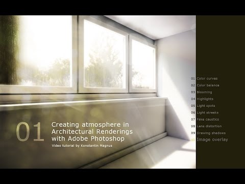Creating Atmosphere in Architectural Renderings - Adobe Photoshop Tutorial