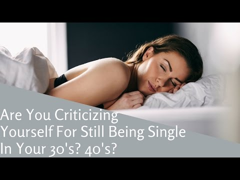 How To Stop Criticizing Yourself For Being Single While Everyone Else Is Married and Has a Family