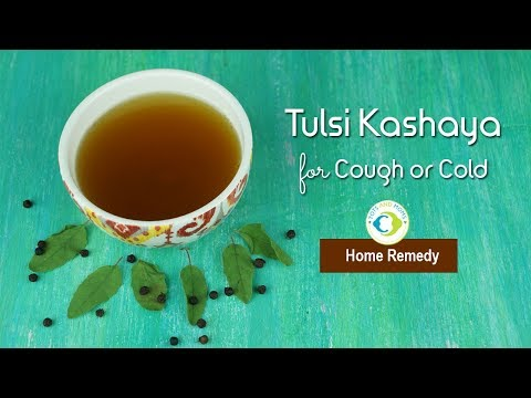 Instant Ayurvedic Home Remedy | Cough or Cold for Kids & Adults | Tulsi Kashaya