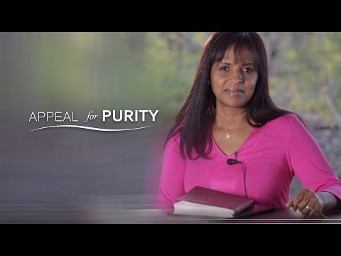 Accept, Embrace & Love Who You Are! Appeal for Purity