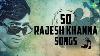 Top 50 songs of Rajesh Khanna | राजेश खन्ना के 50 हिट गाने | HD Songs | One Stop Jukebox | #StayHome