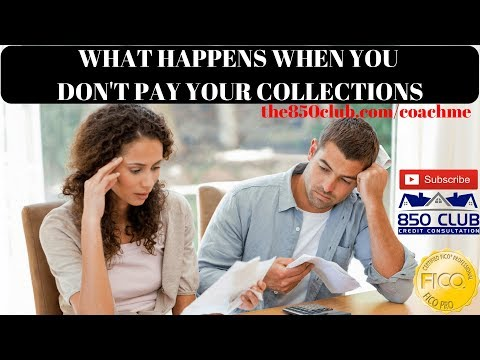 What Happens When You Don't Pay Your Collections - Credit Tips From A Home Owner & Realtor