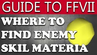 Final Fantasy VII - Where To Find Enemy Skill Materia & Best Early Skills (Fuzz's Guide to FF7)
