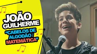 João Guilherme - Matemática/Cabelos de Algodão (Cover)