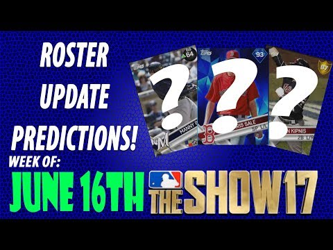 (Edit) MLB The Show 17 Roster Update Predictions for June 16th (Canceled Due 2 E3)