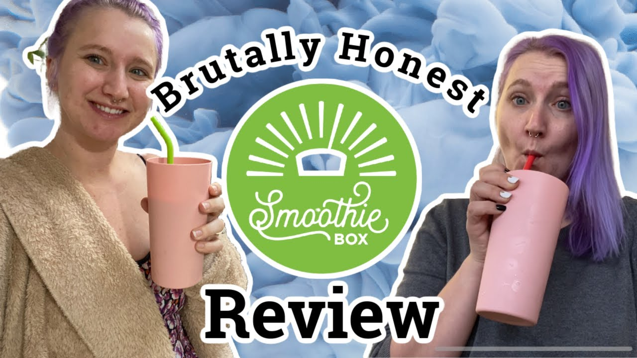 Brutally Honest Review of Smoothie Box *NOT SPONSORED*