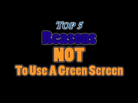 Top 5 Reasons NOT To Use A Green Screen