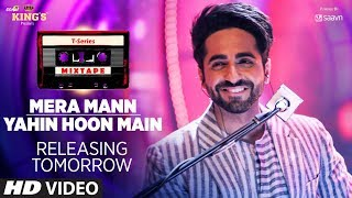 Mera Mann/Yahin Hoon Main Teaser   T-Series Mixtape   Ayushmann Khurrana   1 Day To Go