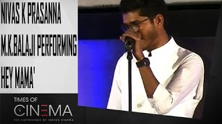 Nivas K Prasanna  Mkbalaji Performing Hey Mama  Sethupathi Movie Audio Launch  Toc