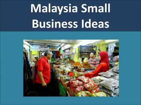 Malaysia Small Business Ideas and Opportunities