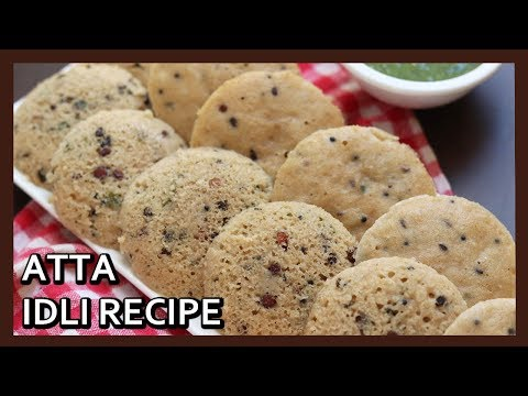 Instant Atta Idli Recipe |  Soft and Spongy Whole Wheat Idli | Breakfast Recipe | Healthy Kadai