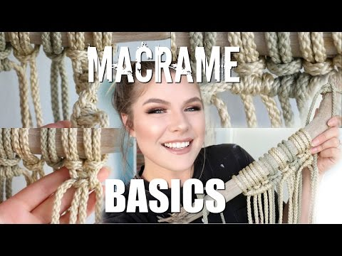 HOW TO: Macrame Basics | Larks Head, Square Knot, Spiral Stitch, Double Half Hitch