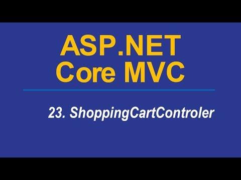 23. SHOPPING CART CONTROLLER - Asp.Net CORE MVC