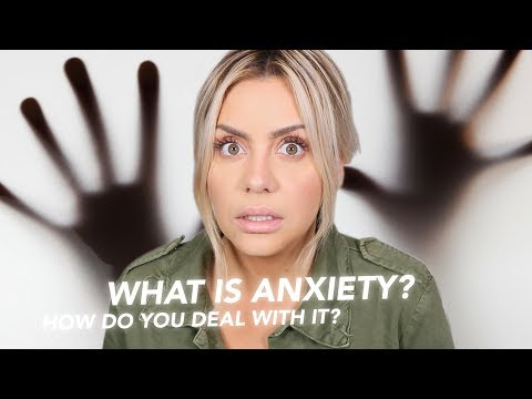 What is Anxiety? How do you deal with it?