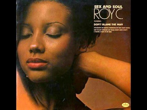 Roy C._Sex And Soul (Album) 1973