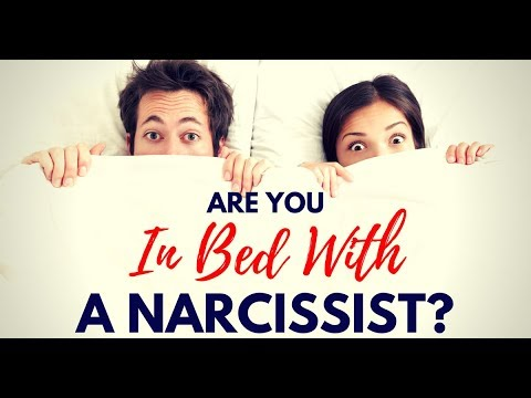 Are You In Bed With A Narcissist?