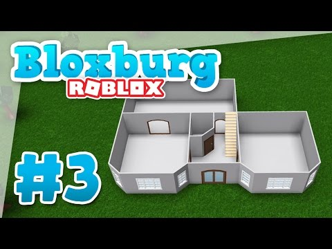 Bloxburg #3 - BUILDING MY NEW HOME (Roblox Welcome to Bloxburg)