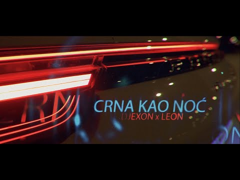 Xxx Mp4 DJEXON X LEON CRNA KAO NOĆ OFFICIAL VIDEO 3gp Sex