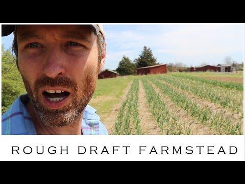 Rough Draft Farm Tour (Spring Edition)